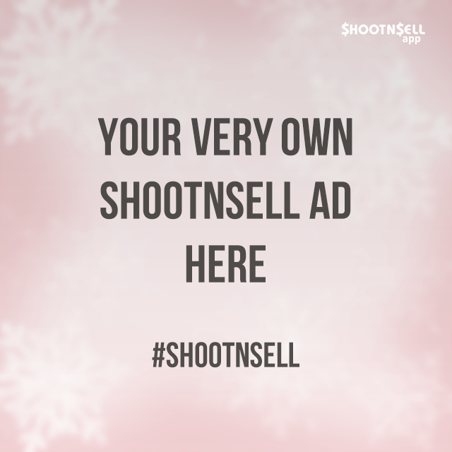 Your very own ShootnSell Ad